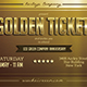 Multipurpose Golden Ticket Invitation - GraphicRiver Item for Sale