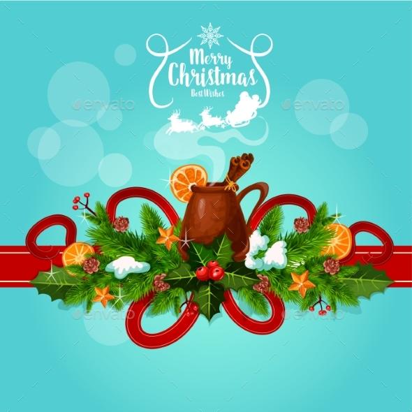 Merry Christmas Mulled Wine Greeting - Christmas Seasons/Holidays
