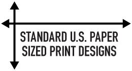 Standard U.S. Paper Sized Print Designs