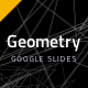 Geometry Google Presentation Template - GraphicRiver Item for Sale