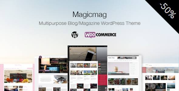 MagicMag – Multipurpose Blog/Magazine WordPress Theme