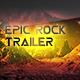 Inspiring Orchestral Rock Trailer