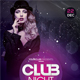 Club Night - PSD Flyer Template - GraphicRiver Item for Sale