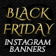 Black Friday Instagram Banner 12 Designs - GraphicRiver Item for Sale