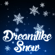 Dreamlike Snow - VideoHive Item for Sale