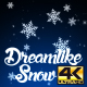 Dreamlike Snow 4K - VideoHive Item for Sale