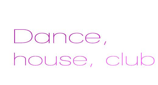 Dance House Club