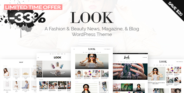 Look: A Fashion & Beauty News, Magazine, & Blog WordPress Theme