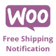 WooCommerce Free Shipping Notification
