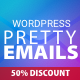 WordPress Pretty HTML Emails - Responsive Modern HTML Email Templates - CodeCanyon Item for Sale