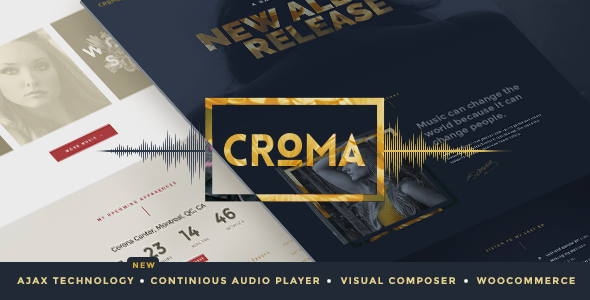 Croma - Responsive Music WordPress Theme with Ajax and Continuous Playback - Music and Bands Entertainment