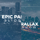 Epic Parallax Slideshow - VideoHive Item for Sale
