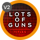 Lots of Guns Titles - VideoHive Item for Sale