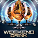 Weekend Drink Flyer - GraphicRiver Item for Sale