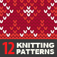 12 Knitting Seamless Patterns - GraphicRiver Item for Sale