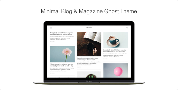 Maxima – Minimal Blog & Magazine Ghost Theme