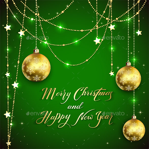 Christmas Balls with Golden Decoration and Holiday Greetings on Green Background - Christmas Seasons/Holidays