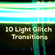 Light Glitch Transitions - VideoHive Item for Sale