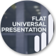Flat Universal Presentation