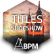 Titles BPM Slideshow - VideoHive Item for Sale