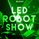 LED Robot Show - GraphicRiver Item for Sale