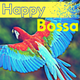 Happy Bossa