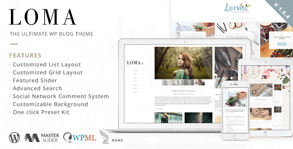 Loma - The Ultimate WP Blog Theme - Personal Blog / Magazine