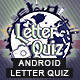 Letter Photo Quiz With CMS & Ads - Android - CodeCanyon Item for Sale
