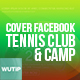 10 Facebook Cover - Tennis Club and Camp - GraphicRiver Item for Sale