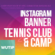 10 Instagram Post Banners - Tennis Club and Camp - GraphicRiver Item for Sale