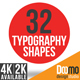 32 Typography Shapes - VideoHive Item for Sale