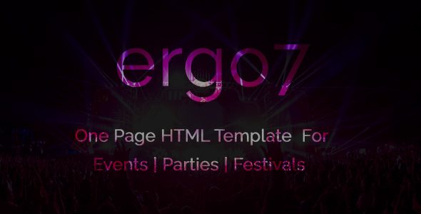 Ergo7 – HTML Template for Events | Parties | Festivals