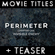 Perimeter - Movie Titles And Teaser - VideoHive Item for Sale