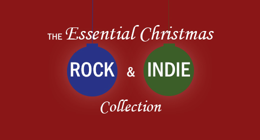 The Essential Christmas Rock and Indie Collection