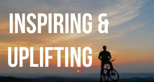 Inspiring and Uplifting
