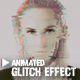 Animated Glitch Effect - GraphicRiver Item for Sale