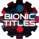 Bionic Titles - VideoHive Item for Sale