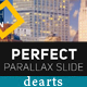 dearts - Perfect Parallax Slide