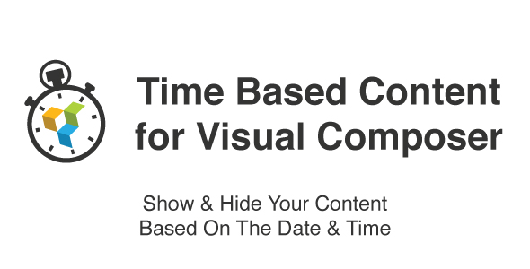Time Based Content For WPBakery Page Builder ( Formerly Visual Composer ) - CodeCanyon Item for Sale
