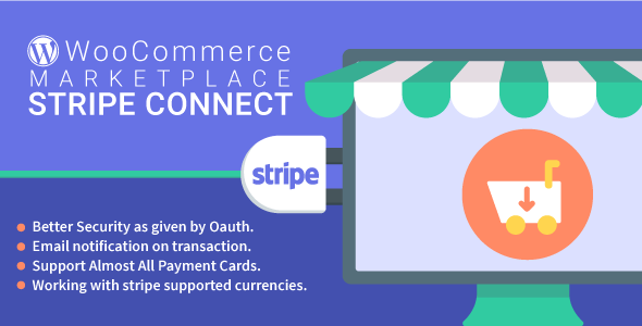 WordPress WooCommerce Marketplace Stripe Connect Plugin - CodeCanyon Item for Sale