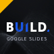 BUILD Google Slides Presentation Template - GraphicRiver Item for Sale