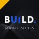 BUILD Google Slides Presentation Template - GraphicRiver Item for Sale