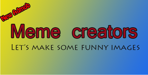 Meme Creators Android Template - CodeCanyon Item for Sale