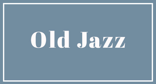 Old Jazz