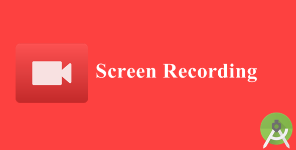 Screen Recording - CodeCanyon Item for Sale