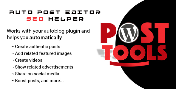 WP Post Tools - Auto post editor and SEO helper - CodeCanyon Item for Sale