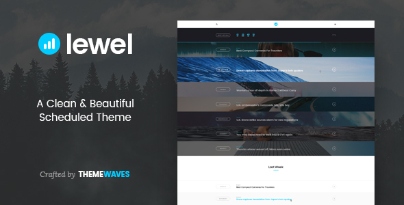 LEWEL – A Clean & Beautiful Scheduled Theme