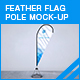 Feather Flag Pole Mock-up - GraphicRiver Item for Sale