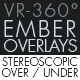 Burning Ember Overlay VR-360° Editors Pack (StereoScopic 3D Over-Under) - VideoHive Item for Sale