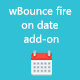 wBounce fire on date add-on - CodeCanyon Item for Sale